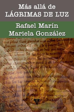 Mas Alla de Lagrimas de Luz, escrito por Mariela Gonzalez