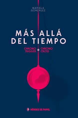 Mas Alla Del Tiempo, escrito por Mariela Gonzalez